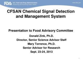 CFSAN Chemical Signal Detection and Management System  Presentation to Food Advisory Committee