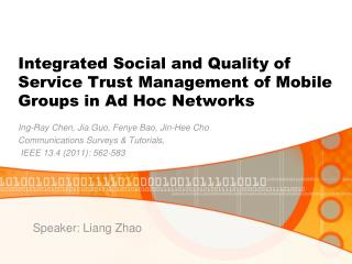 Integrated Social and Quality of Service Trust Management of Mobile Groups in Ad Hoc Networks