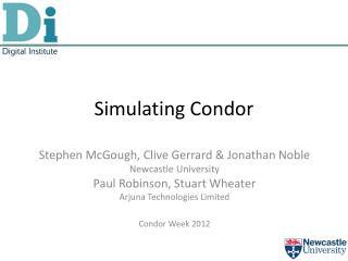 Simulating Condor