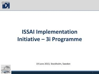 ISSAI Implementation Initiative � 3i  Programme
