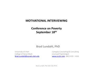 MOTIVATIONAL INTERVIEWING Conference on Poverty September  18 th