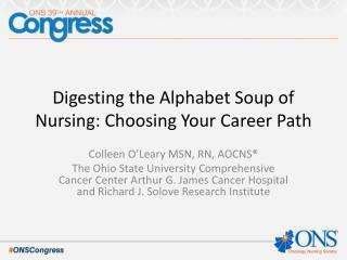Digesting the Alphabet Soup of Nursing: Choosing Your Career Path