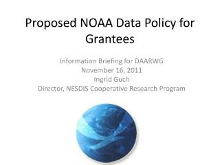 Proposed NOAA Data Policy for Grantees