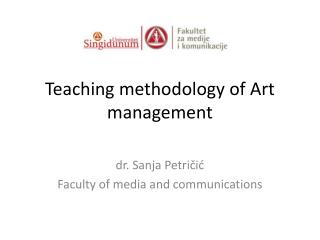 Teaching methodology of Art management