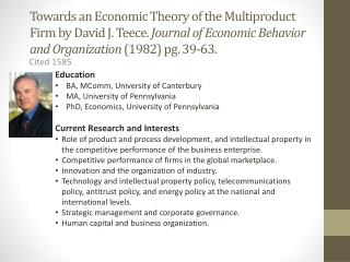 Towards an Economic Theory of the Multiproduct Firm by David J. Teece.  Journal of Economic Behavior and Organization