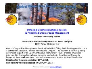 Ochoco  & Deschutes National  Forests,  &  Prineville Bureau of Land  Management Outreach and Vacancy Notices