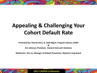 Appealing & Challenging Your Cohort Default Rate