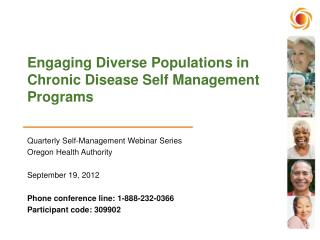 Engaging Diverse Populations in  Chronic Disease Self Management Programs