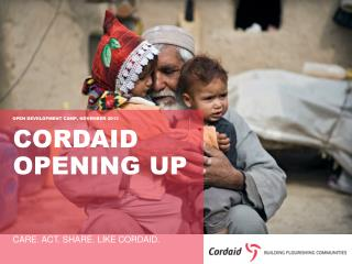 Cordaid  opening up