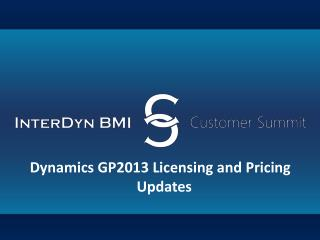 Dynamics GP2013 Licensing and Pricing     Updates