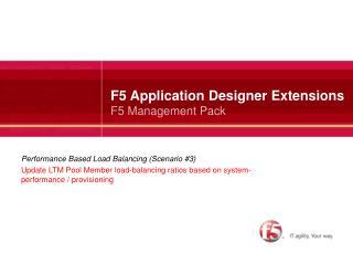 F5 Application Designer Extensions F5 Management Pack