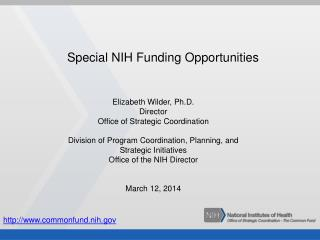Special NIH Funding Opportunities