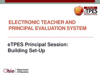 ELECTRONIC TEACHER AND PRINCIPAL EVALUATION SYSTEM