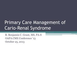 Primary Care Management of Cario-Renal Syndrome