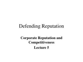 defending reputation
