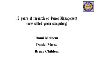 10 years of research on Power Management (now called green computing)