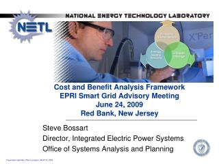 Cost and Benefit Analysis Framework  EPRI Smart Grid Advisory Meeting June 24, 2009  Red Bank, New Jersey