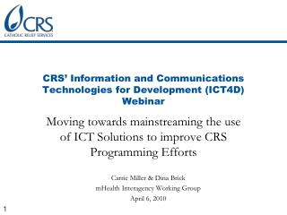 CRS� Information and Communications Technologies for Development (ICT4D) Webinar