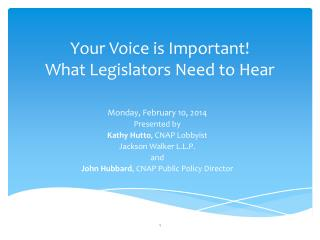 Your Voice is Important! What Legislators Need to Hear
