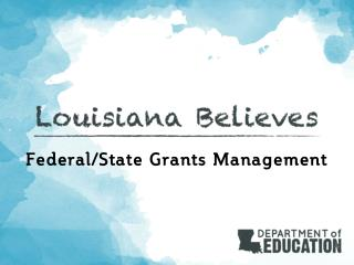 Federal/State Grants  Management