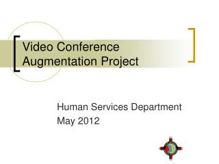 Video Conference Augmentation Project