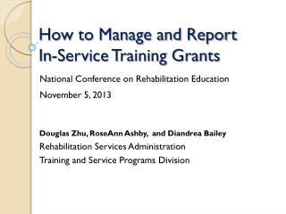 How to Manage and Report In-Service Training Grants
