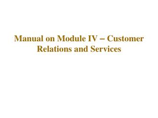manual on module iv   customer relations and services