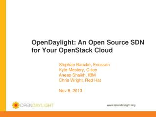 OpenDaylight: An Open Source SDN for Your OpenStack Cloud