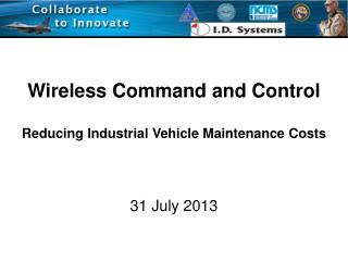Wireless Command and Control  Reducing Industrial Vehicle Maintenance Costs