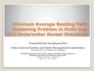 Minimum Average Routing Path  Clustering Problem in Multi-hop  2-D Underwater Sensor Networks