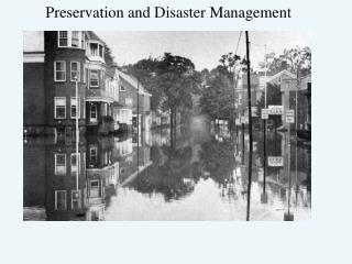 Preservation and Disaster Management