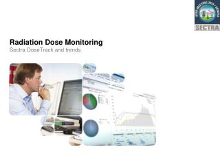 Radiation Dose  Monitoring  Sectra DoseTrack  and trends