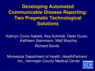 Developing Automated Communicable Disease Reporting: Two Pragmatic Technological  Solutions