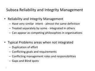 Subsea Reliability and Integrity Management