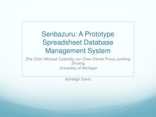 Senbazuru : A Prototype Spreadsheet Database Management System