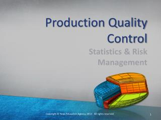 Production Quality Control
