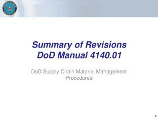 Summary of Revisions DoD Manual 4140.01