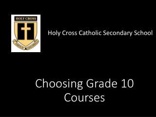 Choosing Grade 10 Courses