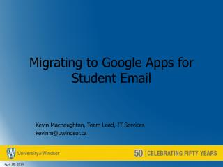 Migrating to Google Apps for Student Email