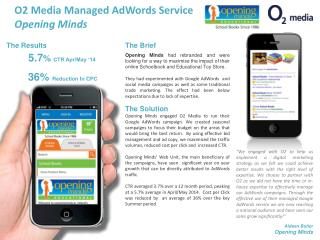 O2 Media Managed  AdWords  Service Opening Minds