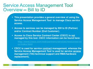 Service Access Management  Tool  Overview – Bill to ID
