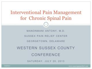 In terventio nal Pain Management for  Chronic Spinal Pain