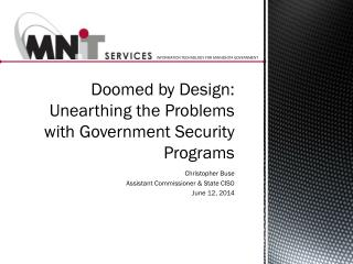 Doomed by Design: Unearthing the Problems with Government Security Programs