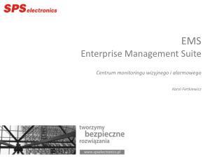 EMS Enterprise  Management  Suite