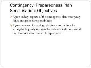 C ontingency  Preparedness  P lan   S ensitisation:  O bjectives