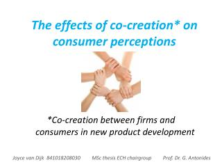 The effects of co-creation* on consumer perceptions