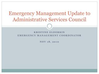 Emergency Management Update to Administrative Services Council