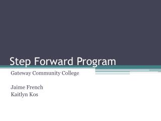 Step Forward Program
