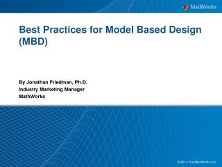 Best  Practices  for Model Based Design (MBD)