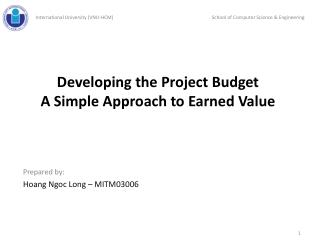 Developing  the Project  Budget A Simple Approach  to Earned  Value